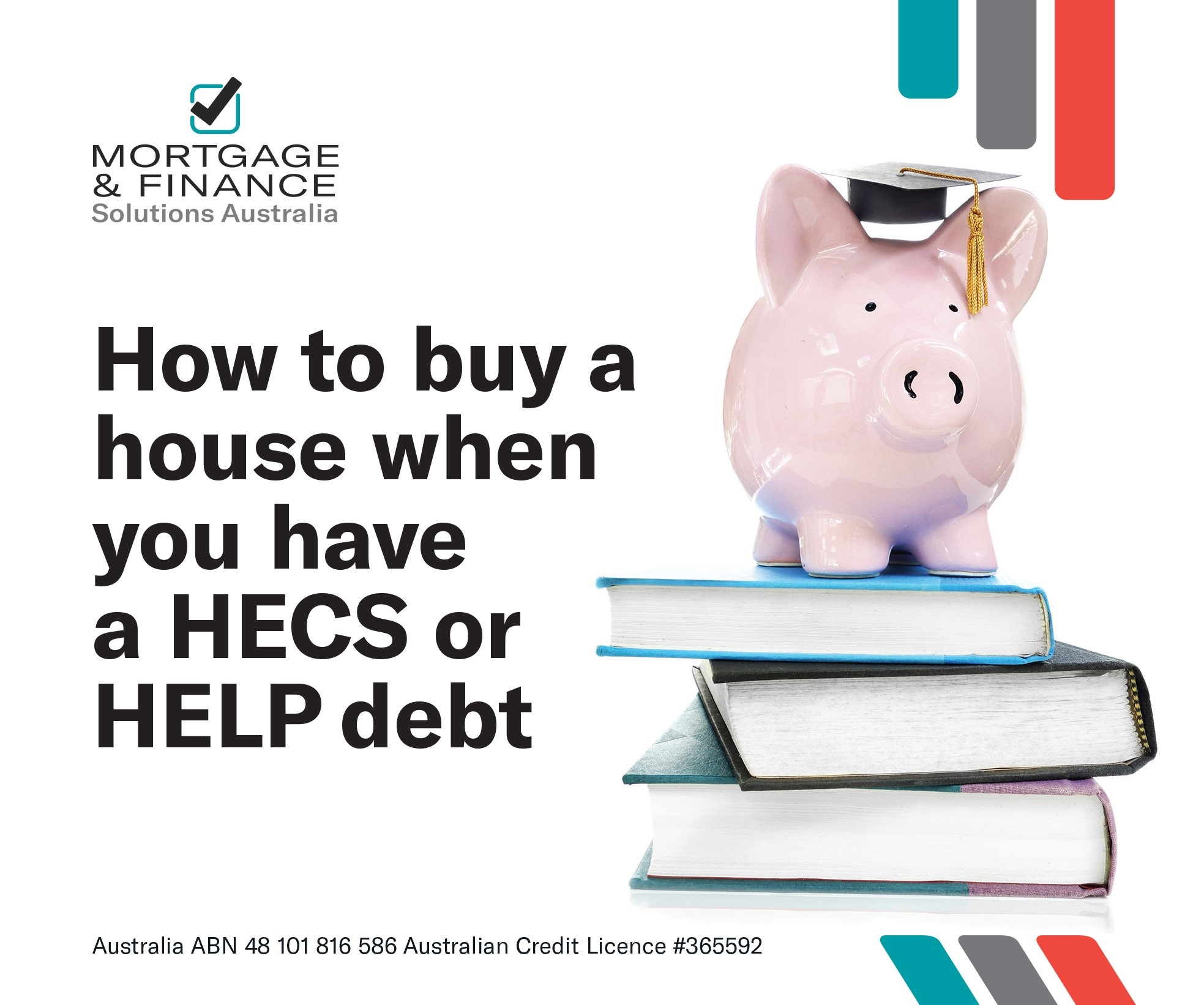 How to buy a house when you have a HECS or HELP debt