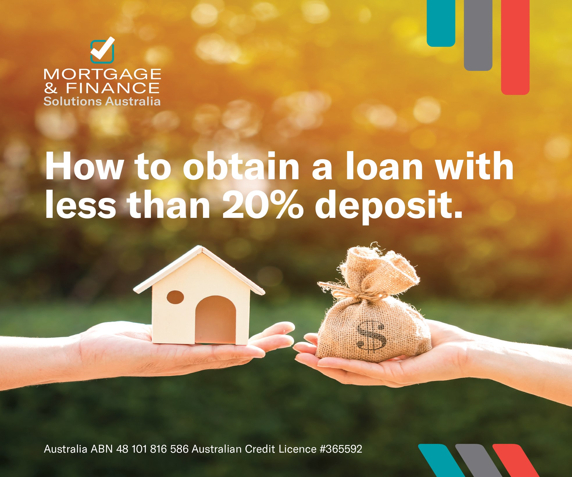 How to obtain a loan with less than 20% deposit?