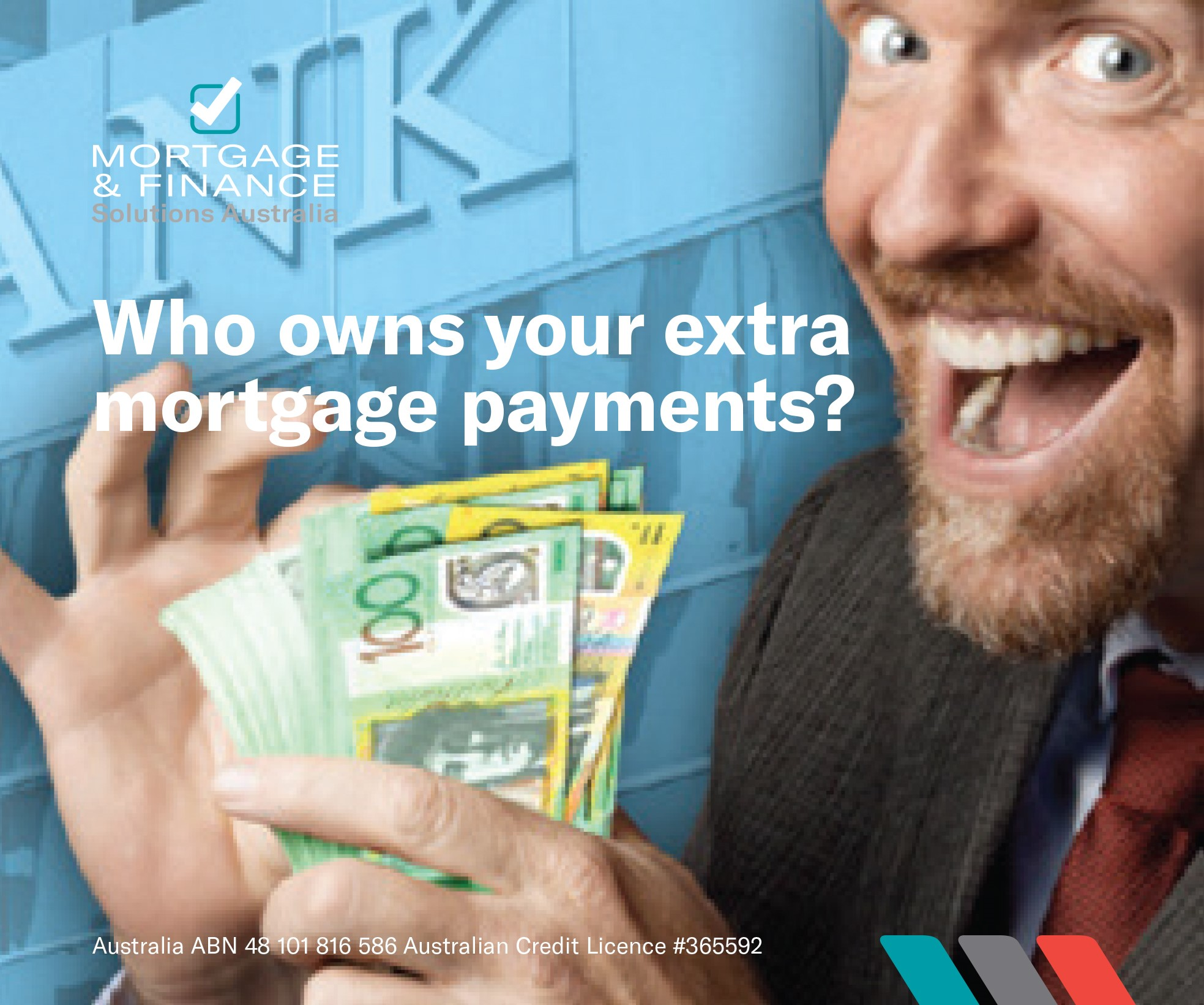 Who owns your extra mortgage payments?