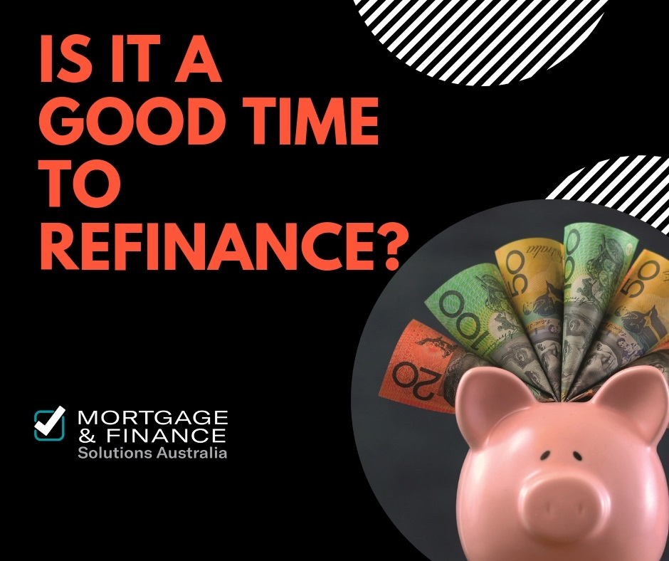 Is it a good time to refinance?